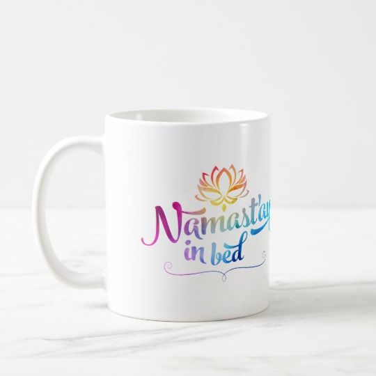 Namaste Funny Quote Mug Zazzle