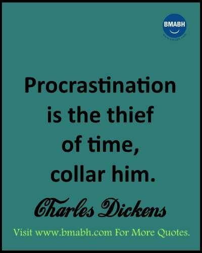 Stop Procrastination Quotes Inspirational, Amazing life quotes and - quotes about procrastination