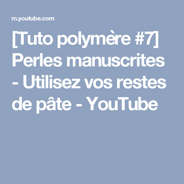 [Tuto polymère #7] Perles manuscrites - Utilisez vos restes de pâte - YouTube
