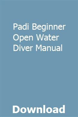 Padi open water diver manual 2017 pdf