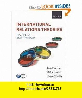 International Relations Theories Discipline and Diversity