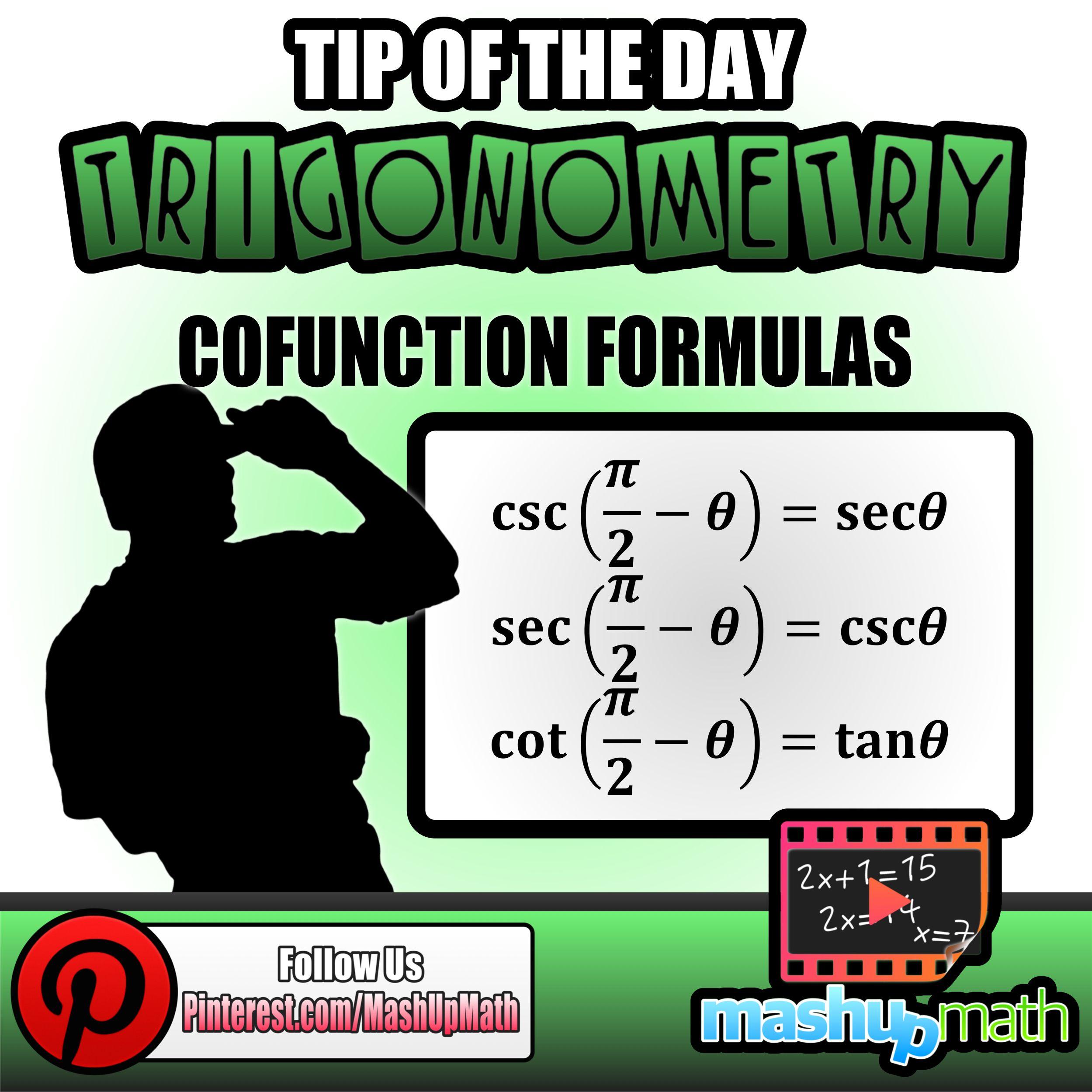 Do you know the cofunction formulas for trigonometry??