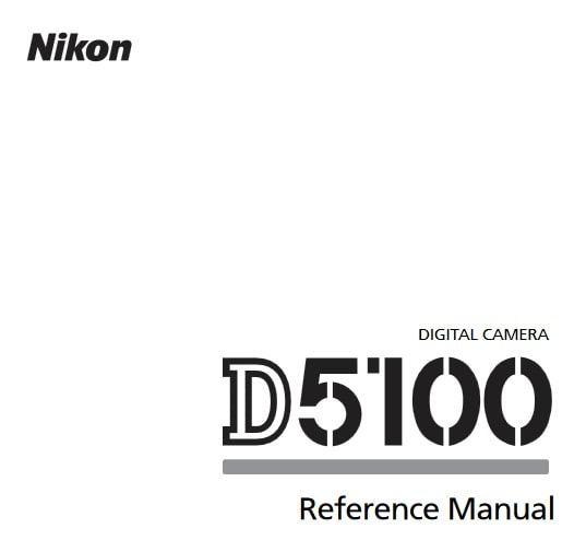 Nikon D5100 Manual