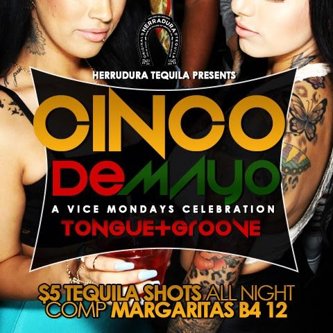 Official Cinco De Mayo Celebration Tonight Tongue Groove 5 Tequila Shots Free Margaritas Atlanta Party Tongue And Groove Tequila Shots