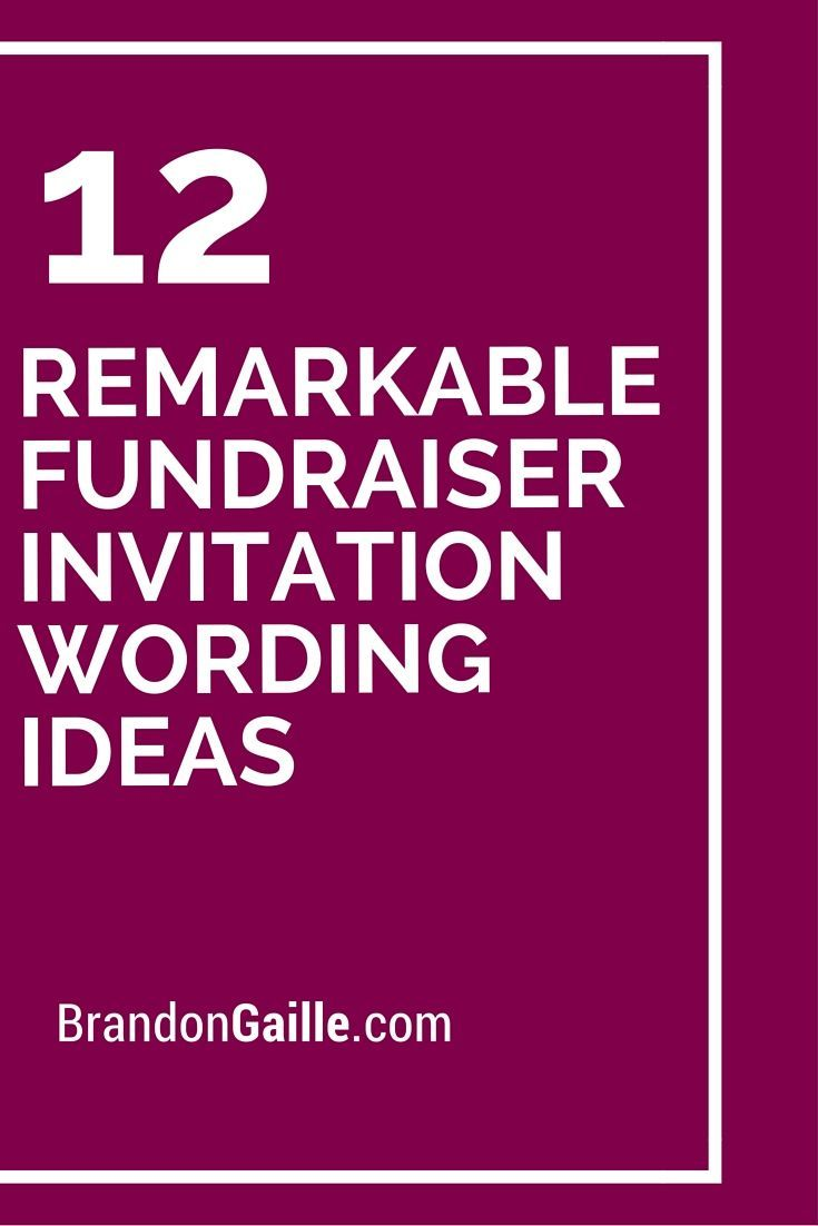 Fundraiser Invitation Templates 12 Remarkable Fundraiser Invitation Wording Ideas  Pinterest