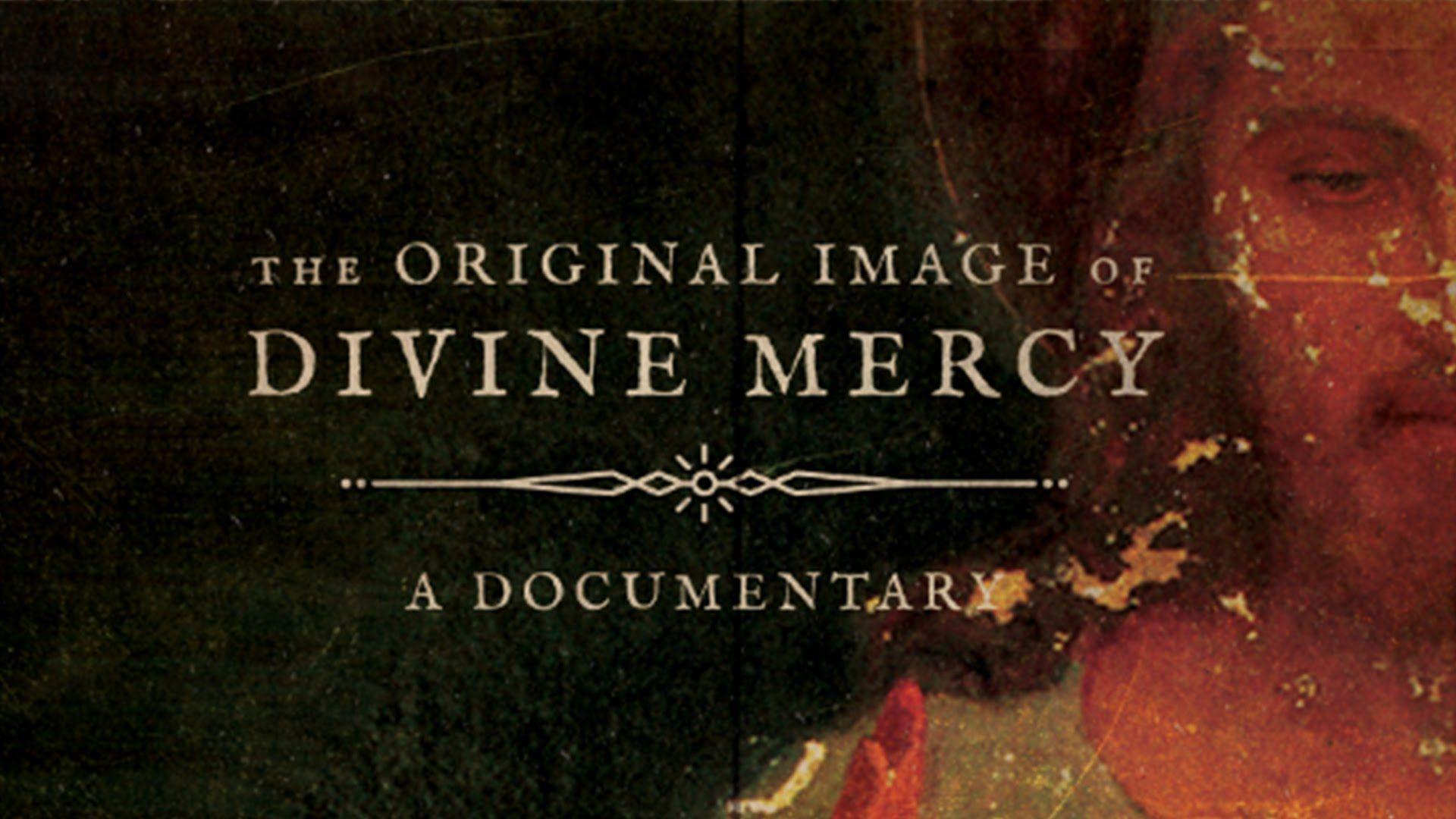 The Original Image of Divine Mercy Movie Trailer