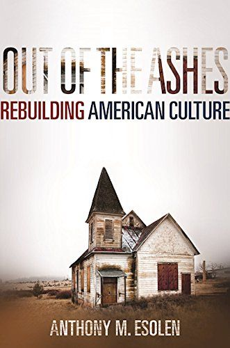 Out of the Ashes: Rebuilding American Culture by Anthony ... https://www.amazon.com/dp/1621575144/ref=cm_sw_r_pi_dp_x_--fgybZ3GC9KJ