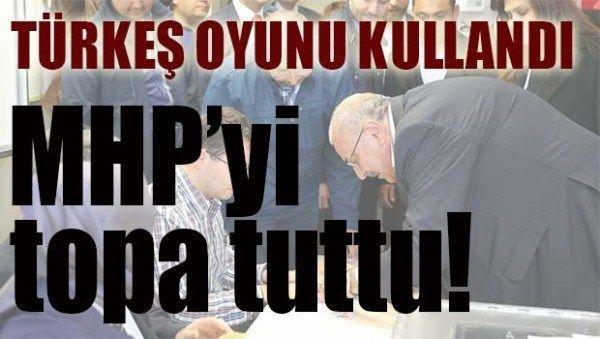 TUĞRUL TÜRKEŞ OYUNU KULLANDI, MHP VE ÜLKÜ OCAKLARI'NI TOPA TUTTU!