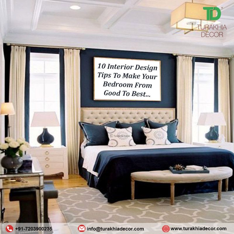 10 Interior Design Tips To Make Your Bedroom From Good To Best