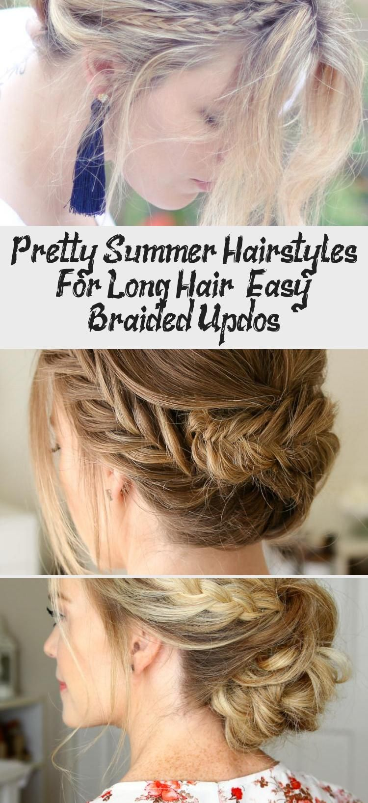Pretty Summer Hairstyles For Long Hair Easy Braided Updos Summer Hairstyles Hair Styles Long Hair Styles