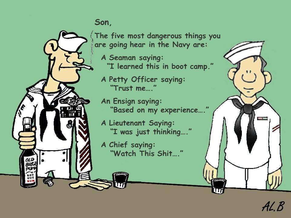 USN dangerous sayings | Navy Life | Navy humor, Navy memes