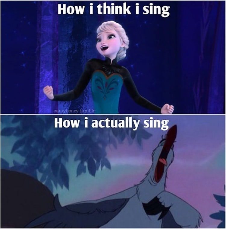 That S Why It S Better To Sing Is Listed Or Ranked 2 On The List The Best Disney Memes Of All Time Funny Disney Jokes Disney Funny Funny Disney Memes