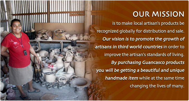 Guancasco Fair Trade -- Create opportunities, pay fair wages, help educate artisan's children, and conduct business in an environmentally responsible manner.