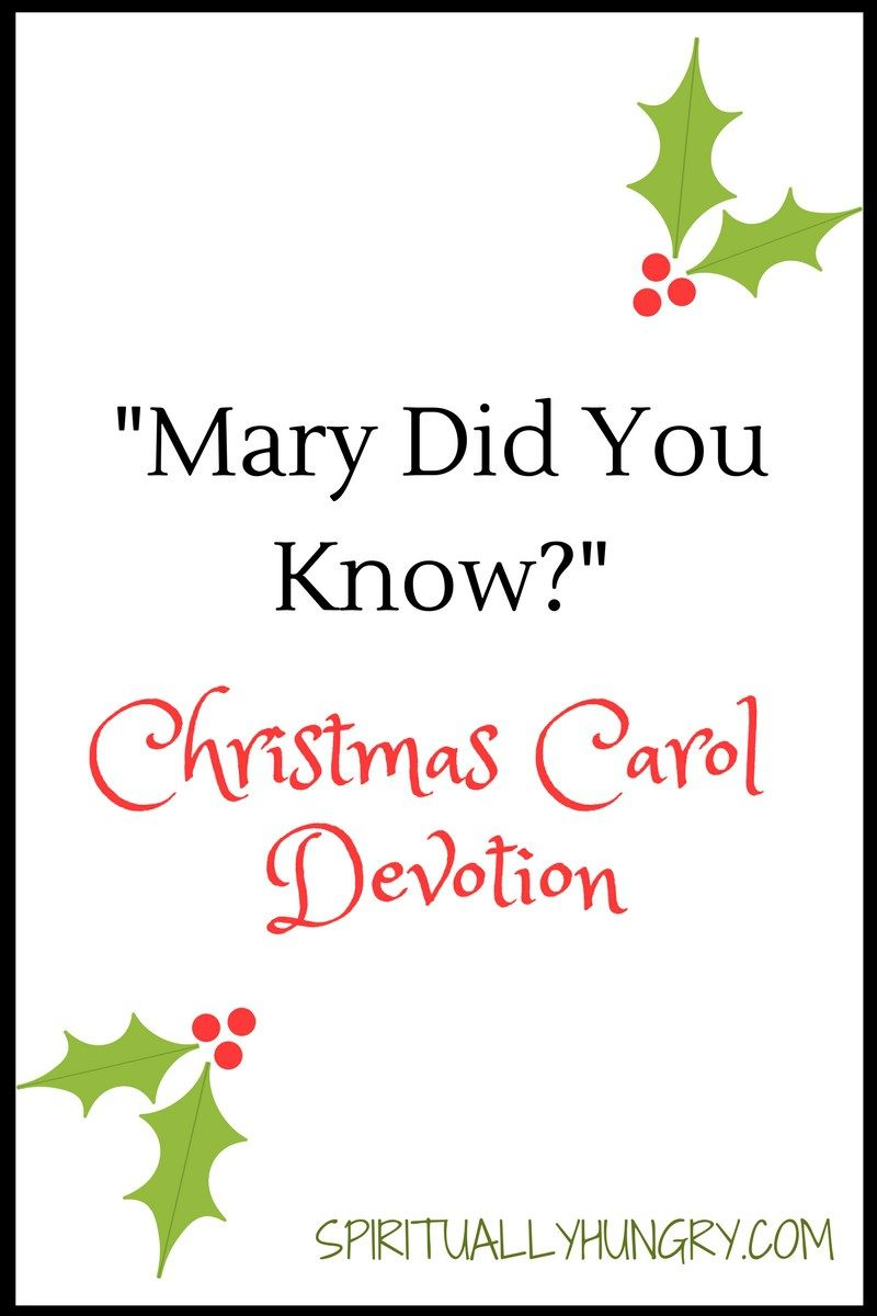 Mary Did You Know Christmas Devotional Christmas Devotional Devotions Christian Christmas