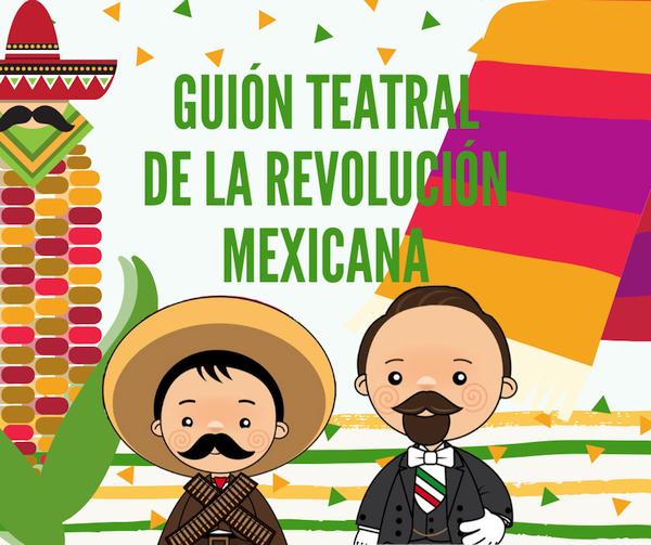 Guion Teatral Sobre La Revolucion Mexicana Guion Para Obra De Teatro Escolar O Revolucion Mexicana Para Ninos Revolucion Mexicana Revolucion Mexicana Dibujos