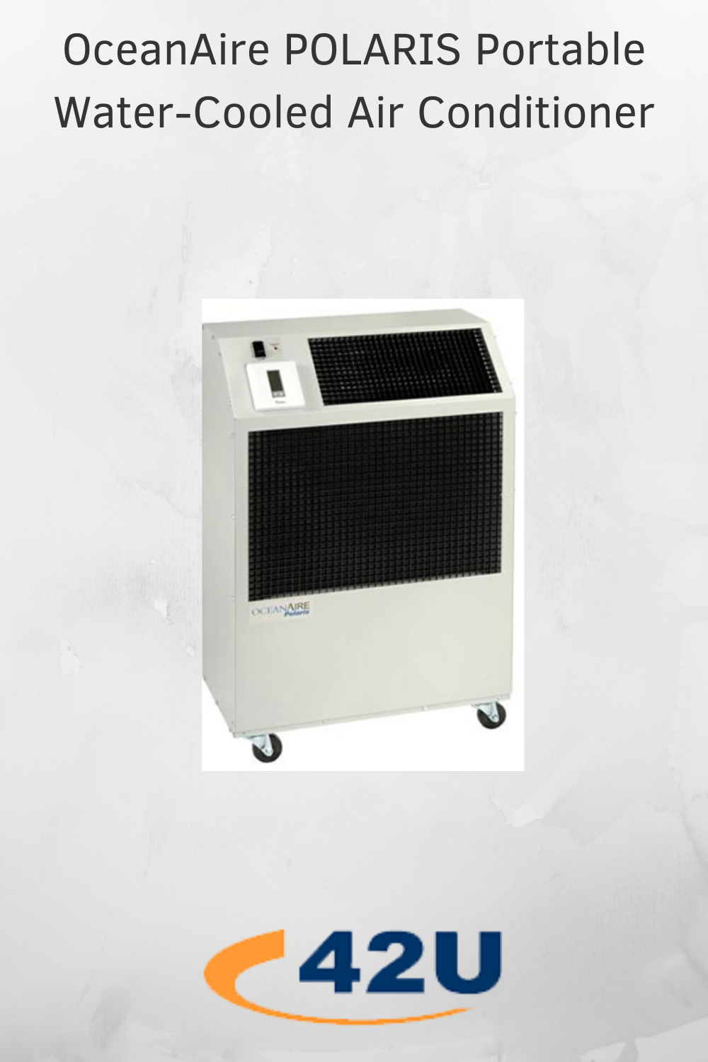 Oceanaire Polaris Portable Water Cooled Air Conditioner In 2020 Air Conditioner Water Cooling Server Rack