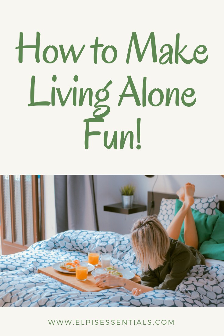 Living Alone Is A Wonderful Learning Experience It Shouldn T Be Stressful Lonely Or Scary Learn How To Make Living Alone Fun With Th Living Alone Alone Fun