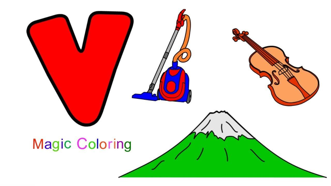 Letter V Drawing And Coloring Abc S For Kids Fun Way To Learn The Alph Abc For Kids Learning The Alphabet Letter V