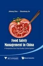 Food Safety Management in China : A Perspective from Food Quality Control System
