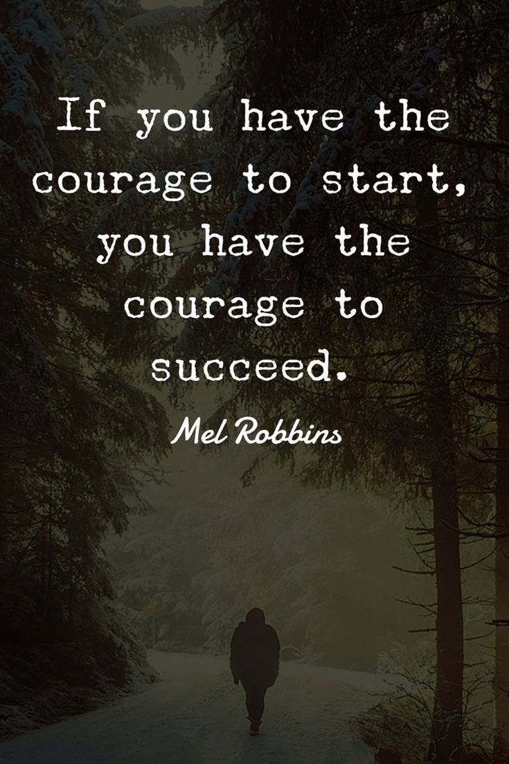 56 Positive Quotes And Positive Thinking Sayings Courage Quotes
