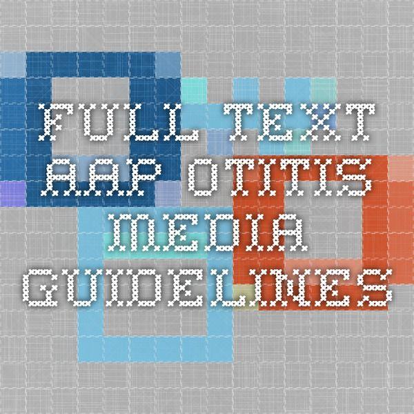 Full Text AAP Otitis Media Guidelines | Otitis Media