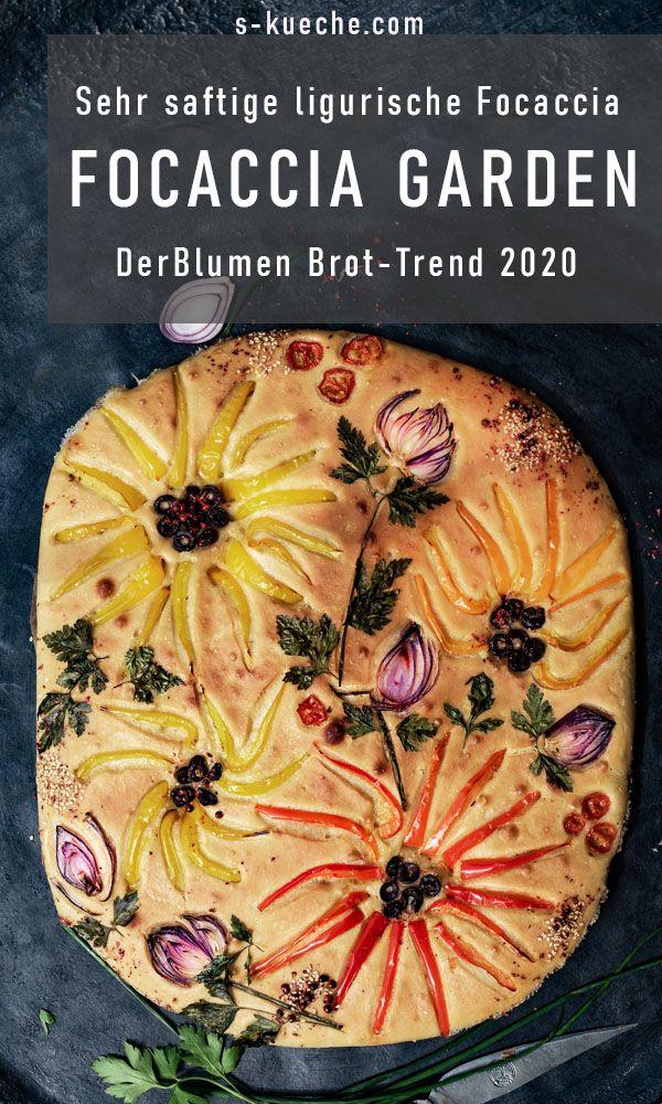Focaccia Garden - der Blumen Brot-Trend 2020