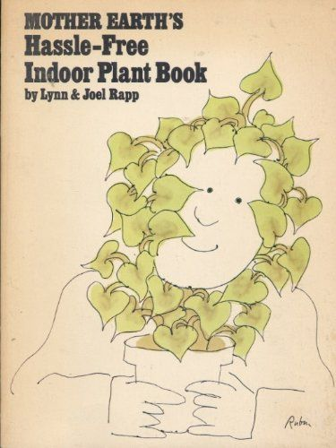 Mother Earth's Hassle-Free Indoor Plant Book null,http://www.amazon.com/dp/B0050ZNGKQ/ref=cm_sw_r_pi_dp_H4wptb1TRF8AR0QD