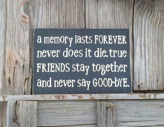 Rustic Friends Sign A Memory Last Forever Hand By