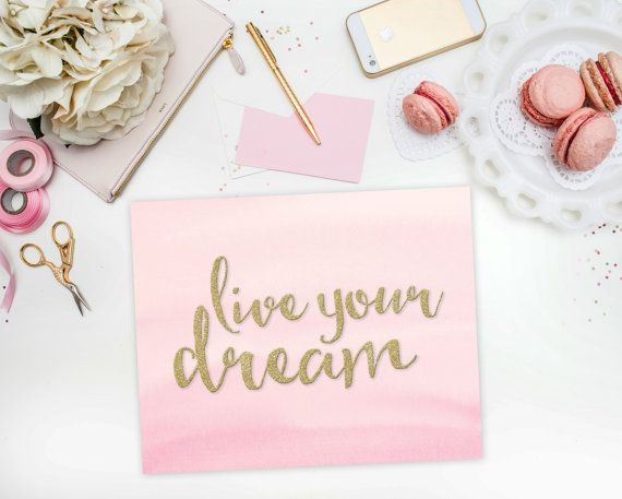 Live Gold Quotes Magnificent Pink & Gold Glitter Print Live Your Dream Quote Printable 8X10