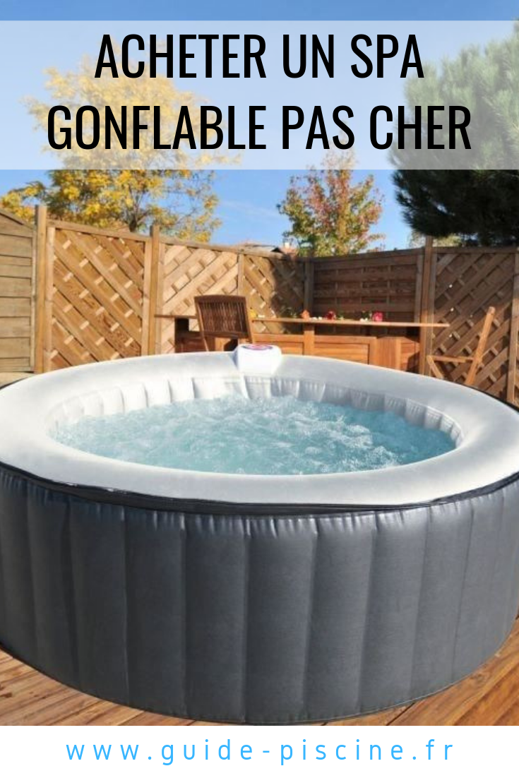 Un Spa Gonflable Pas Cher Guide Piscine Fr Spa Gonflable Gonflable Spa