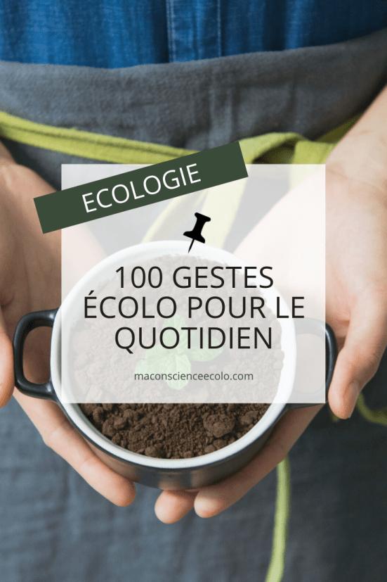100 gestes écolos à adopter immédiatement | Ma conscience écolo