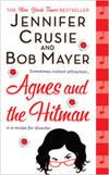 Agnes and the Hitman by Jennifer Crusie & Bob Mayer