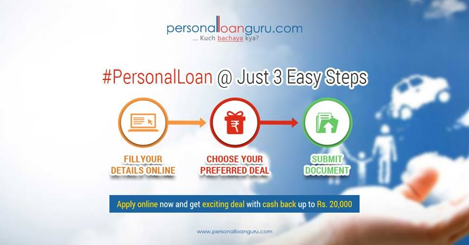 Apply For Personal Loan And Get Exciting Deals With Cash Back Offer Personal Loans How To Apply Get Excited
