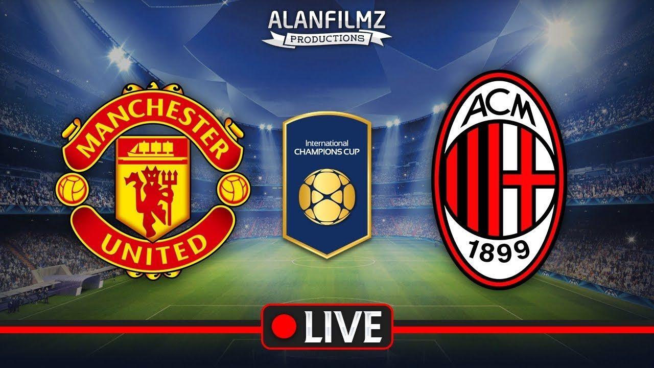 Manchester United vs Milan HD