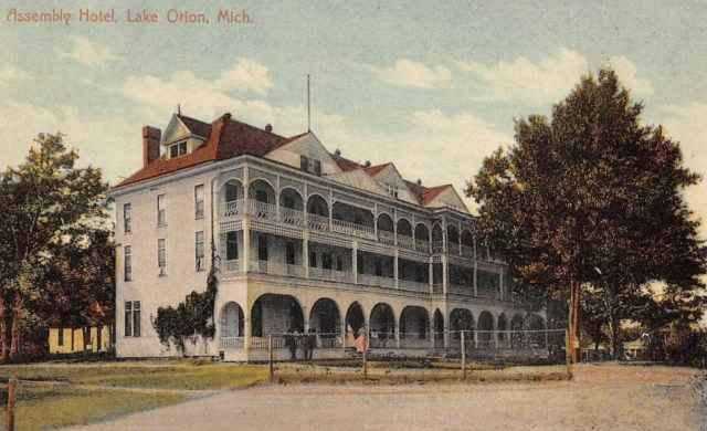 Lake Orion Mi Assembly Hotel 1909 Contributed By Paul Petosky