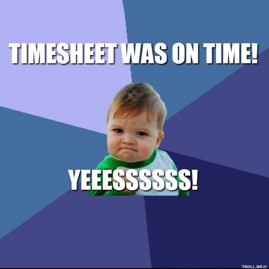 Image Result For Time Sheet Meme