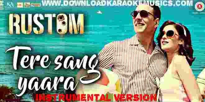 Tere Sang Yaara Rustom Song Instrumental Version Download Original Quality Atif Aslam Guitar Chords Easy Guitar Chords Singing