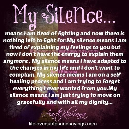 Time You Hurt Me Love Quotes And Sayings Silence Quotes My Silence New Quotes