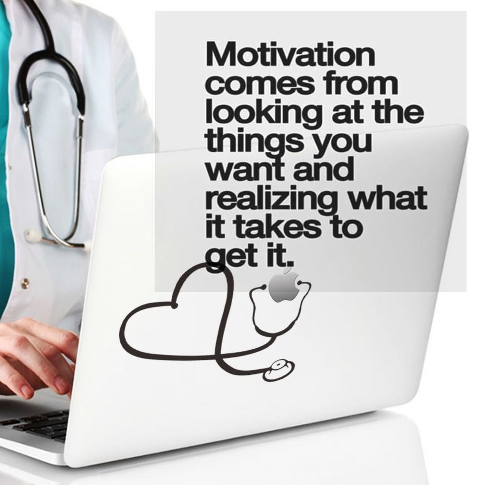 Best Quotes About Medicine: Motivation Comes From Looking At The Things You Want And