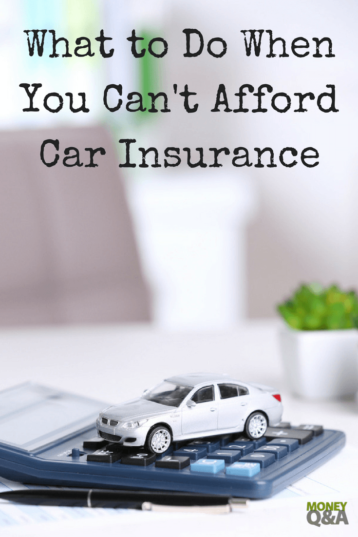 Top 5 Tips To Use When You Can T Afford Car Insurance Car