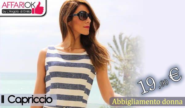 Abbigliamento donna  http://affariok.blogspot.it/2015/07/abbigliamento-donna-da-il-capriccio.html