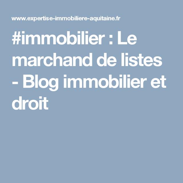 #immobilier : Le marchand de listes - Blog immobilier et droit