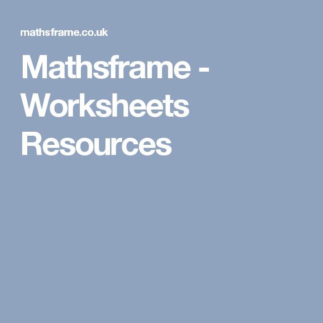 Mathsframe - Worksheets Resources | Matematica | Pinterest ...