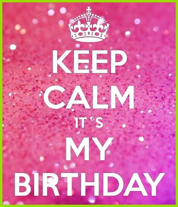 Calm it s My Birthday- please help me get to 100 followers it d be the best birthday present guys e