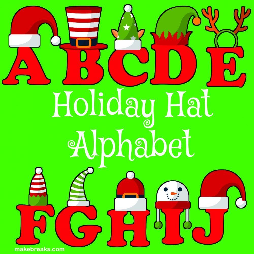 Funny Holiday Hat Christmas Alphabet Letters To Print Free Printable Alphabe Alphabet Letters To Print Free Printable Alphabet Letters Free Printable Letters