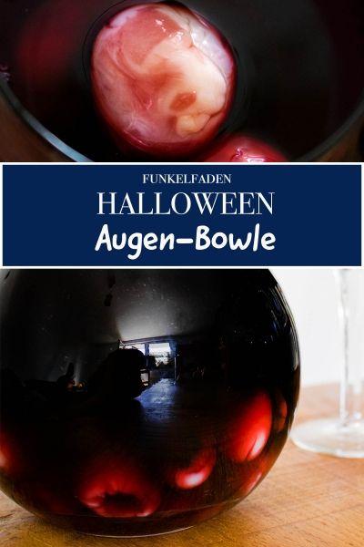 Halloween Bowle für Kinder und Erwachsene - Rezept mit Augen
