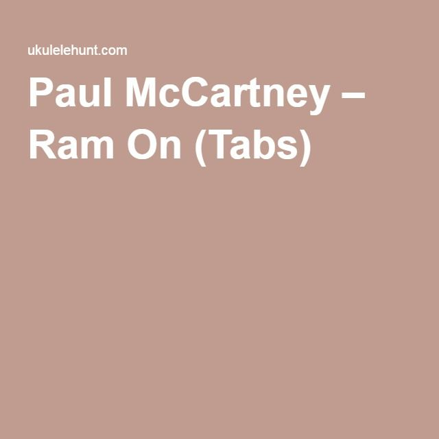 Paul Mccartney Ram On Tabs Songs To Play Pinterest Paul