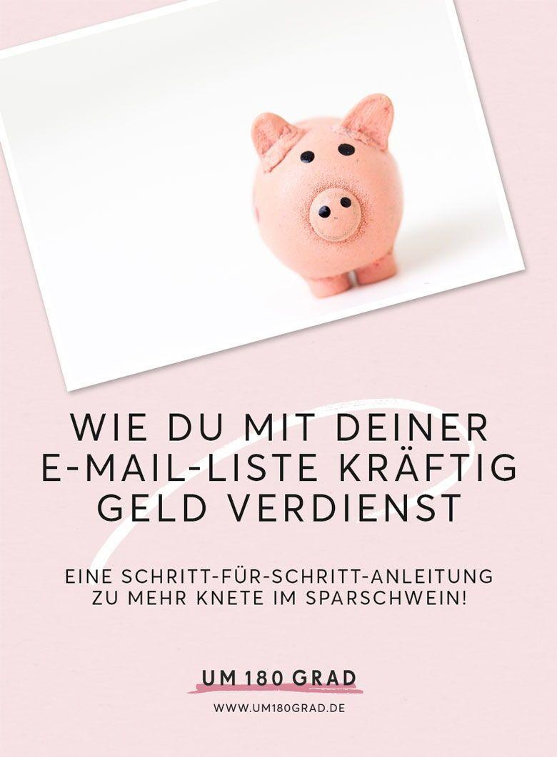 Wie Du mit Deiner E-Mail-Liste Geld verdienst: Eine ...