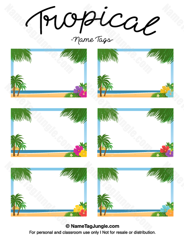 Free Printable Tropical Name Tags The Template Can Also Be Used For
