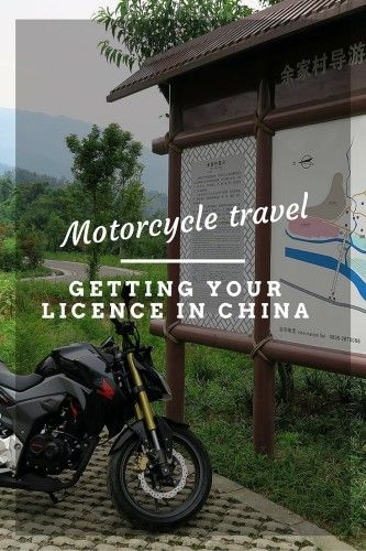 Getting A Chinese Motorcycle Licence Travel Inspiration Travel